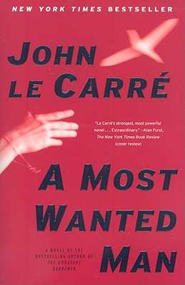 A Most Wanted Man By Le Carre, John