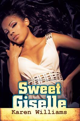Sweet Giselle By Williams, Karen